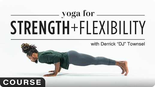 Yoga for Strength and Flexibility Course